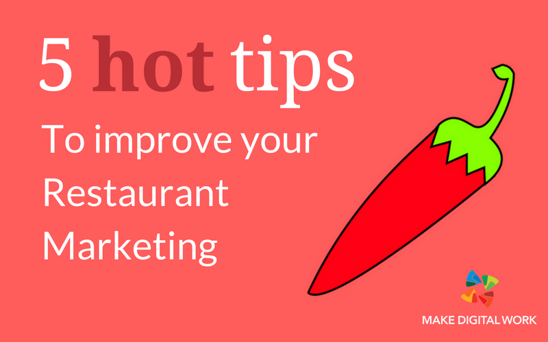 How You Can Improve Your Restaurant Marketing Almost Instantly!