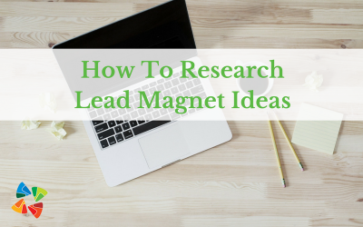 How To Research Lead Magnet Ideas