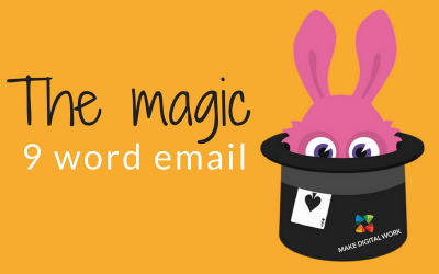 The Magic 9 Word Re-engagement Email
