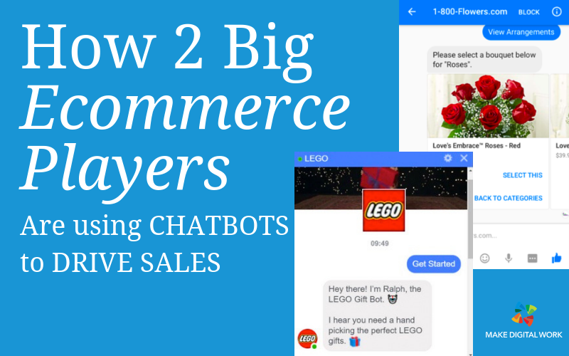 How 2 Big Ecommerce Players are Using Chatbots to Drive Sales